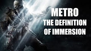 The Definition of Immersion - Metro 2033 and Last Light Review