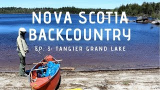 Nova Scotia Backcountry: Ep. 3 - Tangier Grand Lake