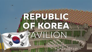 Republic of Korea Pavilion