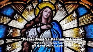"""Pieta (Oyayi Sa Paanan Ni Hesus)"""