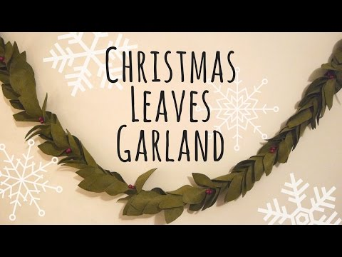 DIY : Christmas Leaves Garland