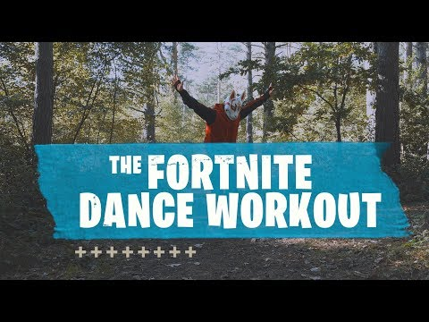 The Fortnite Dance Workout