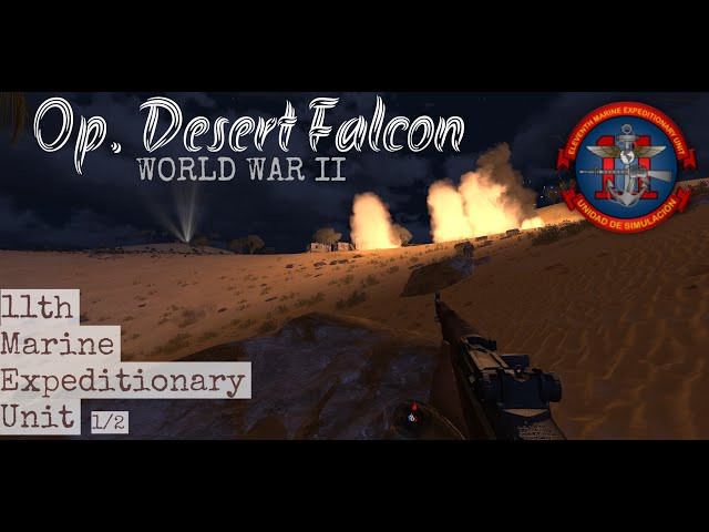 Arma 3 Op Desert Falcon 11th MEU WW2 1/2
