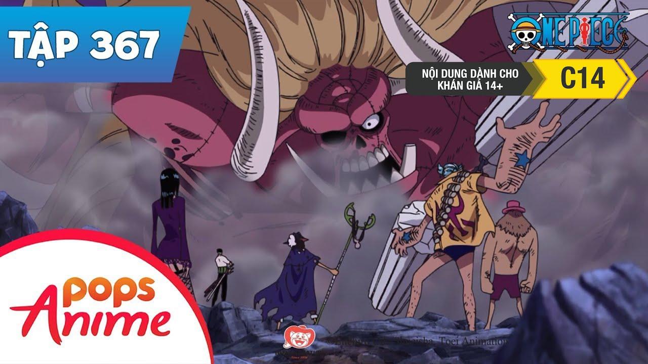 One Piece Tập 367 - Một Cú Hạ Màn!! Tất Sát Mũ Rơm Hợp Nhất?