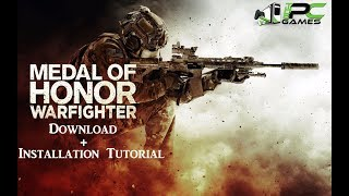 Medal of Honor Warfighter PC Game Free Download + Tutorial to Install