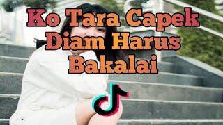 Dj Ko Tara Capek Tiap Hari Harus Bakalai Remix Terbaru 2021