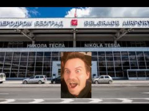 Travel to Serbia - Departing Belgrade Airport -Tips and Tricks