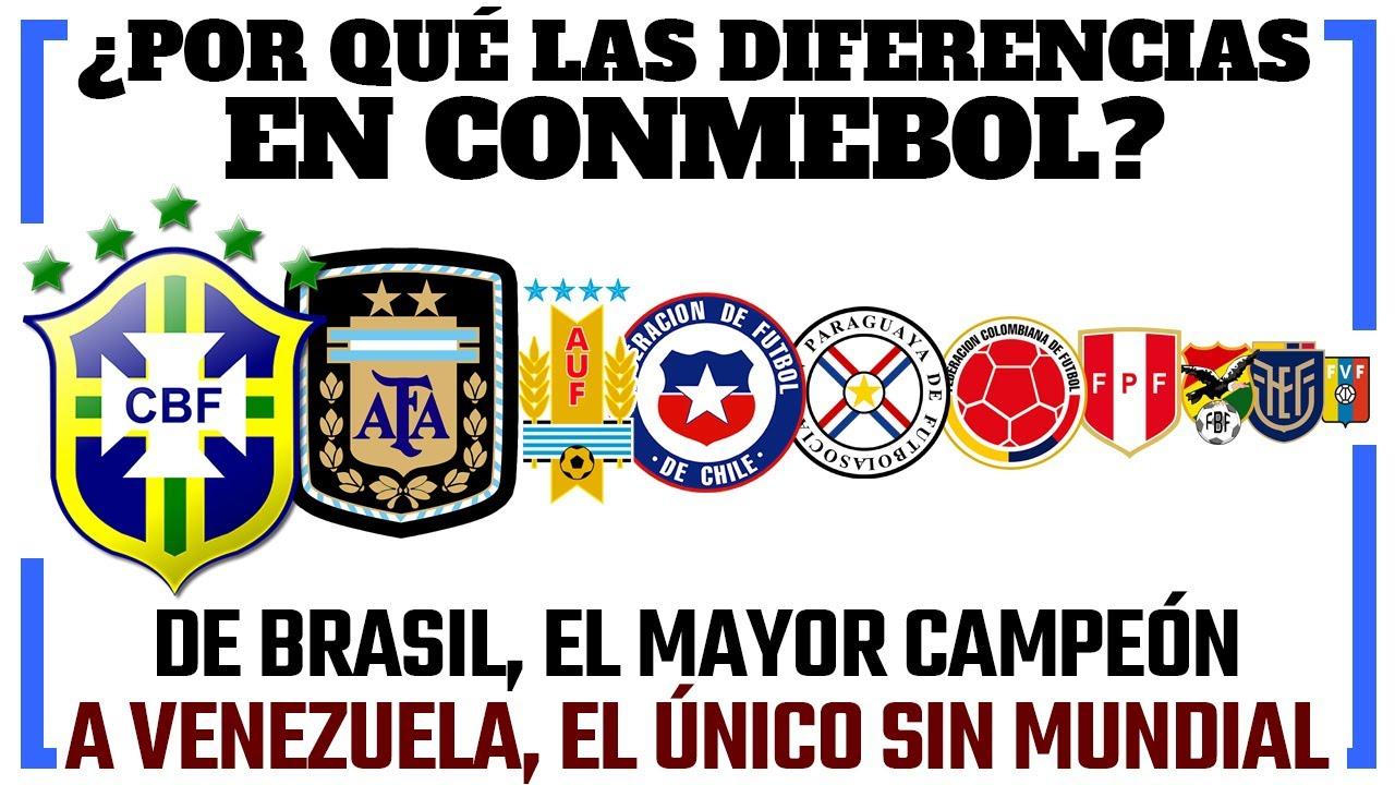 Las DIFERENCIAS en CONMEBOL - BRASIL el mayor campeón, VENEZUELA el único sin Mundial