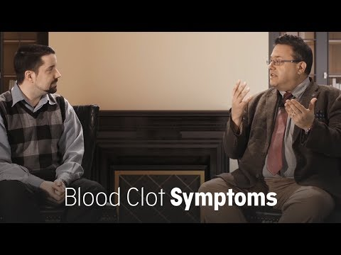 Which clot symptoms should I watch for?