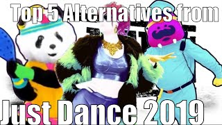 Ranking all the alternatives in just dance 2019 so far...