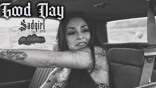 Sad Girl  - Good Day Feat. Mr.Capone-E (Official Music Video)