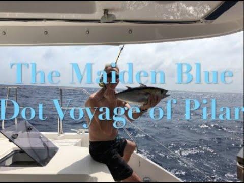 PILAR's Maiden Voyage