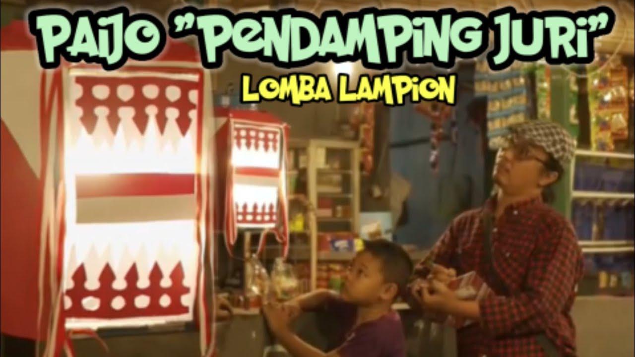 Download AKSI LUCU PAIJO DADI JURI PENDAMPING LOMBA LAMPION - LOMBA17an
