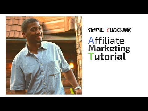 Simple Clickbank Affiliate Marketing Tutorial - Clickbank for Beginners thumbnail
