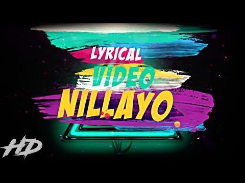 Nillayo Lyrical Video | AR Creationz