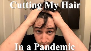 DOCTOR GIVES SELF HAIRCUT | HOW TO CUT YOUR OWN HAIR IN A PANDEMIC | WHEN THERE ARE NO BARBERS!