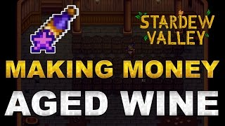 Stardew Valley 1.1: How to make millions with Aged Wine