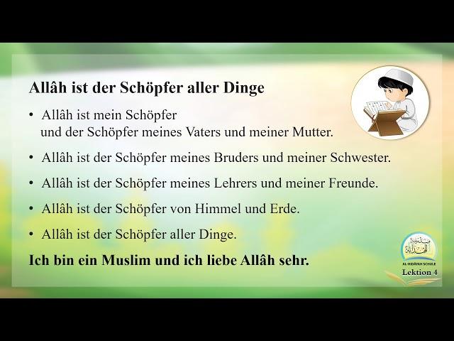 Die islamische Bildung Band 1 - Lektion 4 auf Deutsch - Allâh ist der Schöpfer aller Dinge