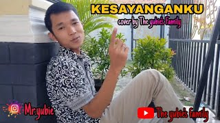 Download KESAYANGANKU | Cover by the yubie's family