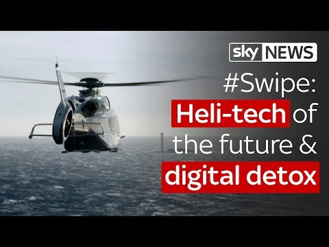 Swipe | Heli-tech of the future & digital detox