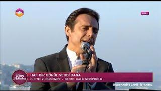 Fatih Koca / Hak Bir Gönül Verdi Bana (07-06-2017) 12.Gün