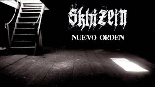 Skhizein - Nuevo Orden (DEMO) 2016