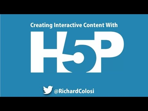 H5P For Teachers:  Creating Interactive Online Content for LMS Platforms