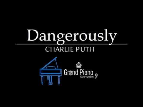 Dangerously - Charlie Puth   Piano Karaoke Cover (with lyrics)