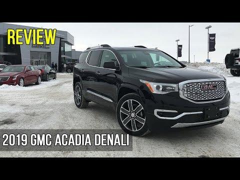 Review: 2019 GMC Acadia Denali AWD 3.6L