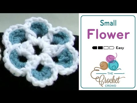 How To Crochet Small Flower Patons Pattern Youtube