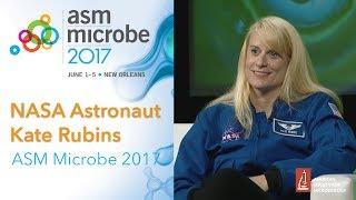 Microbiologist and NASA astronaut Kate Rubins at ASM Microbe 2017