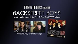 Backstreet Boys Music Video Analysis Part 1: The Red 'BSB' Album