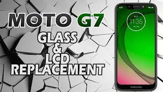 Moto G7 Glass & LCD Replacement