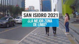 San Isidro y su Centro Financiero 2021, lima peru walk