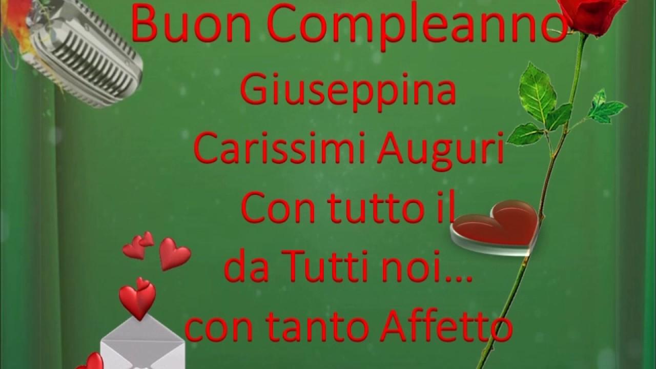 ✿♥ Buon Compleanno Giuseppina ✿♥   YouTube