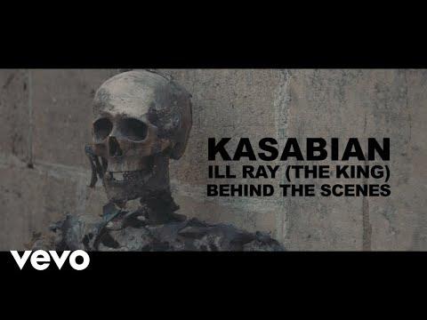 Kasabian - Behind the Scenes: Ill Ray