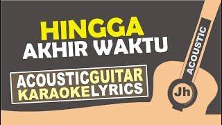 Nineball - Hingga Akhir Waktu Karaoke Acoustic
