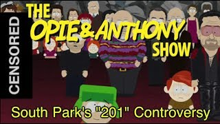 Opie & Anthony: South Park