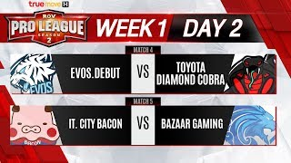RoV Pro League Presented by TrueMove H Season2 : Week 1 Day 2