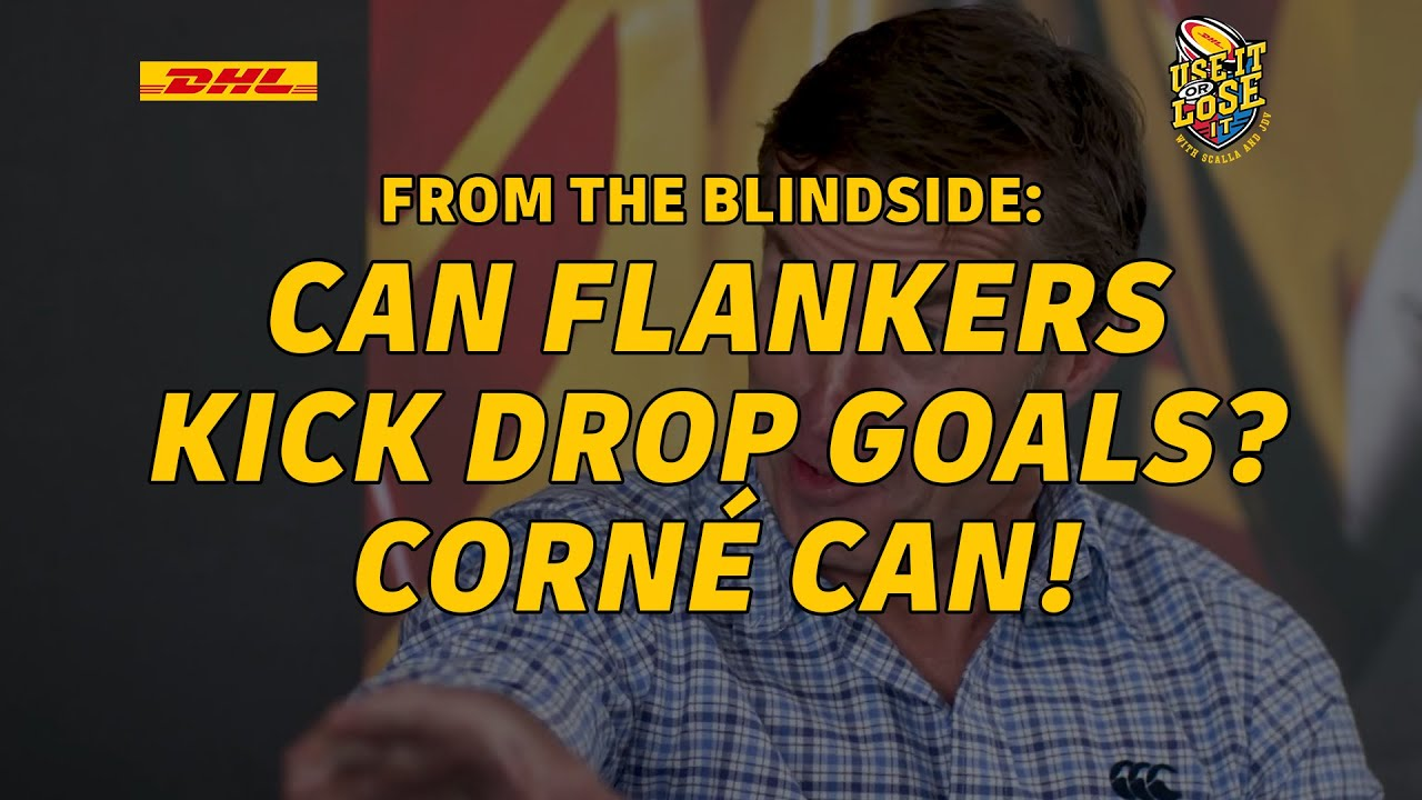 Corné achieves the flankers dream - a perfect drop goal | Use It or Lose it