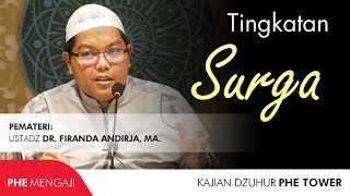 Tingkatan Surga Ustadz Dr Firanda Andirja Ma