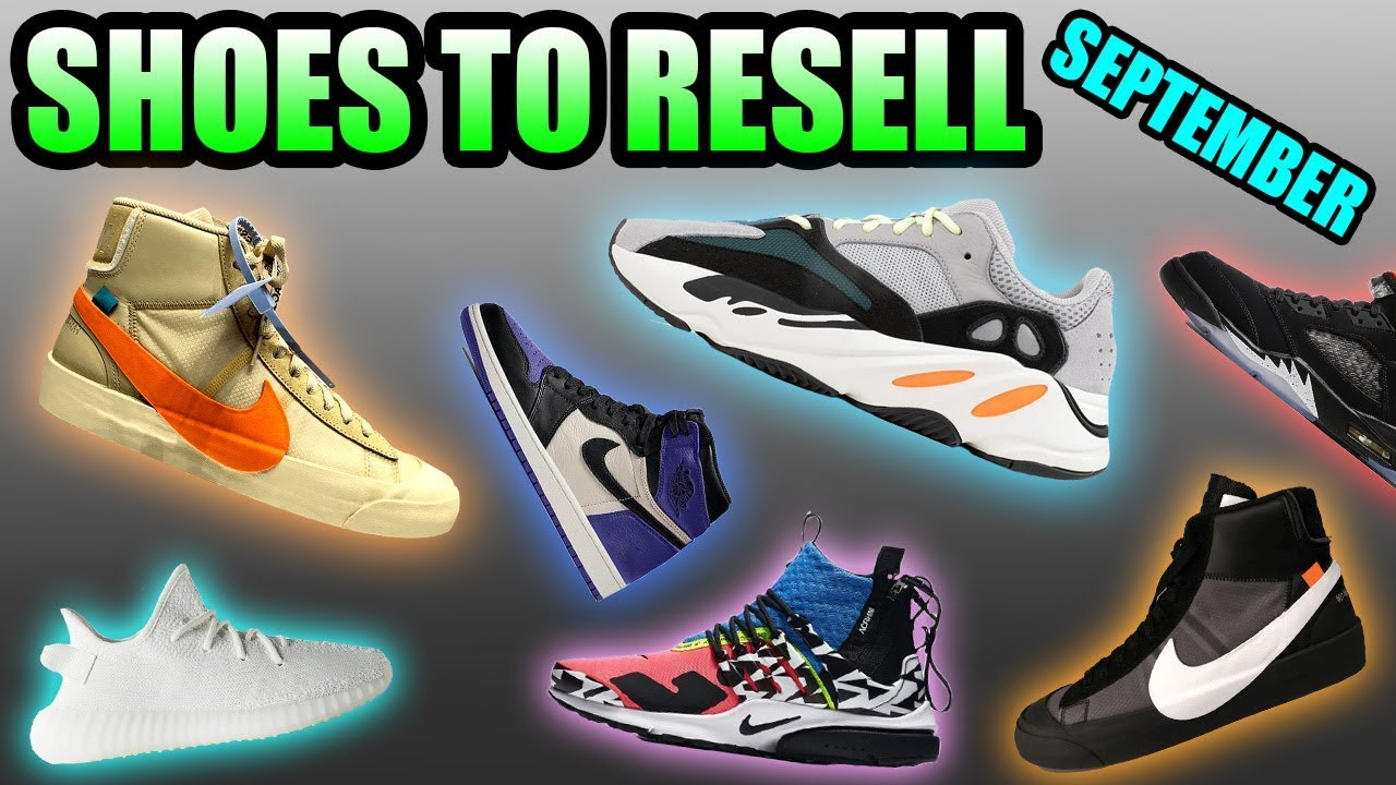 most hyped sneaker releases september 2018 sneakers to resell in