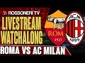 Video Gol Pertandingan AS Roma vs AC Milan
