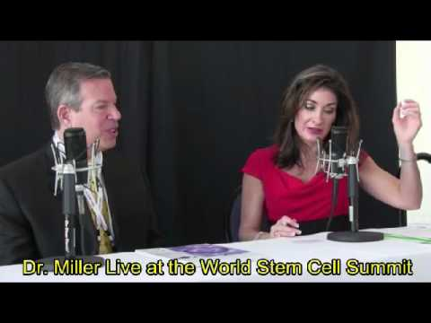 Dr. Miller Live at the World Stem Cell Summit