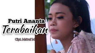 PUTRI ANANTA - TERABAIKAN - Lagu sedih terbaru (Official Music Video)