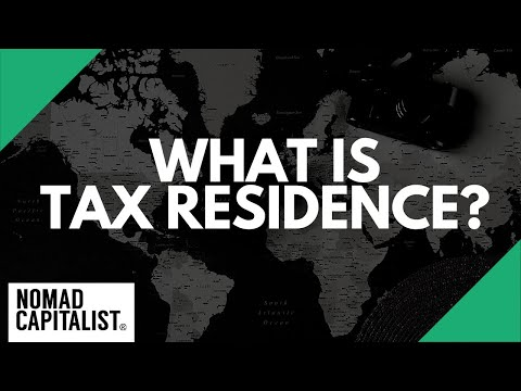 What is Tax Residence and Why Does it Matter?