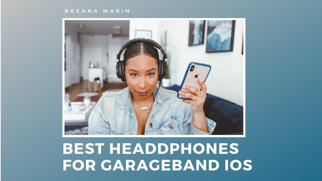 Best Headphones for Garageband ios