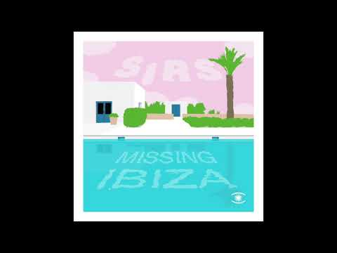 SIRS - Missing Ibiza (Extended Mix) - s0492