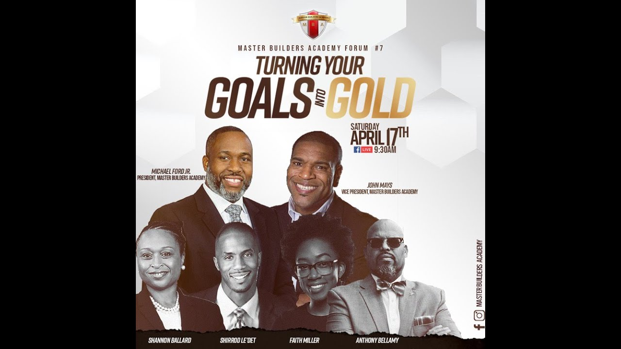 Turning Your Goals Into GOLD