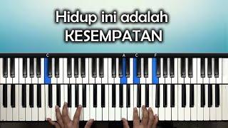 "Tutorial Lagu "" HIDUP INI ADALAH KESEMPATAN "" | Rohani Piano Keyboard"